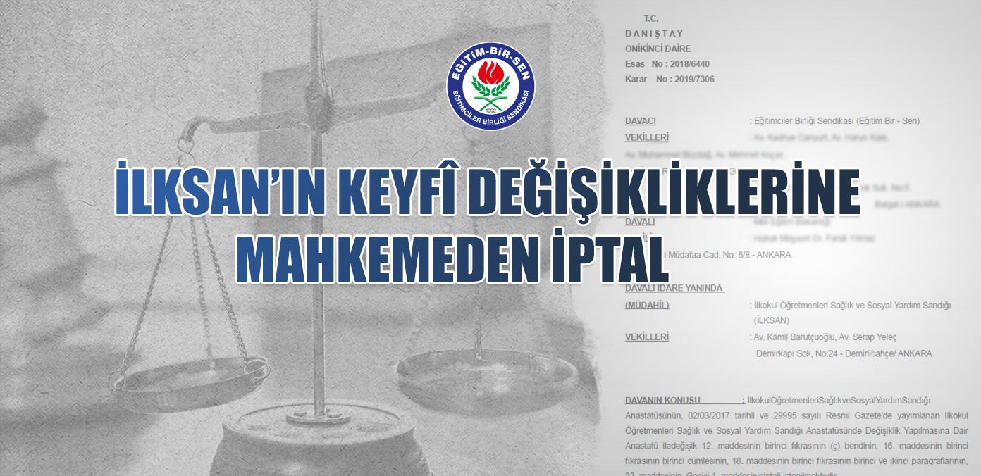 İLKSAN'ın keyfî değişikliklerine mahkemeden iptal